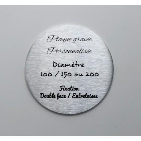 Plaque inox à personnaliser - Gravure laser - Diam 100 / 150 / 200 - TEXTE