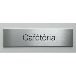 """Plaque de porte d'intérieur inox brossé """"Cafétéria"""" - 150x50 ou 200x50"""