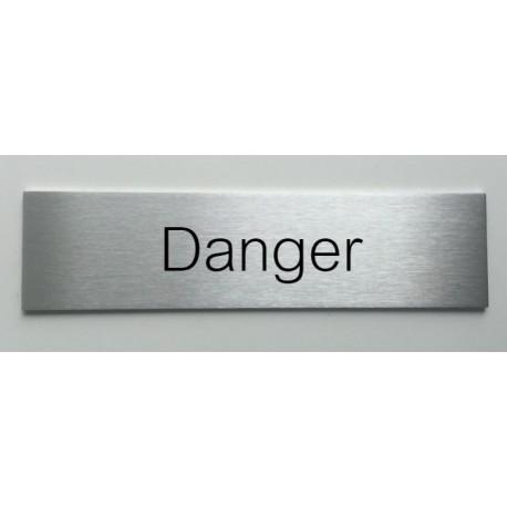 """Plaque de porte d'intérieur inox brossé """"Danger"""" - 150x50 ou 200x50"""