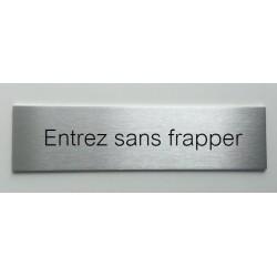 """Plaque de porte d'intérieur inox brossé """"Entrez sans frapper"""" - 150x50 ou 200x50"""