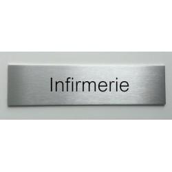 """Plaque de porte d'intérieur inox brossé """"Infirmerie"""" - 150x50 ou 200x50"""