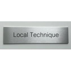"""Plaque de porte d'intérieur inox brossé """"Local Technique"""" - 150x50 ou 200x50"""