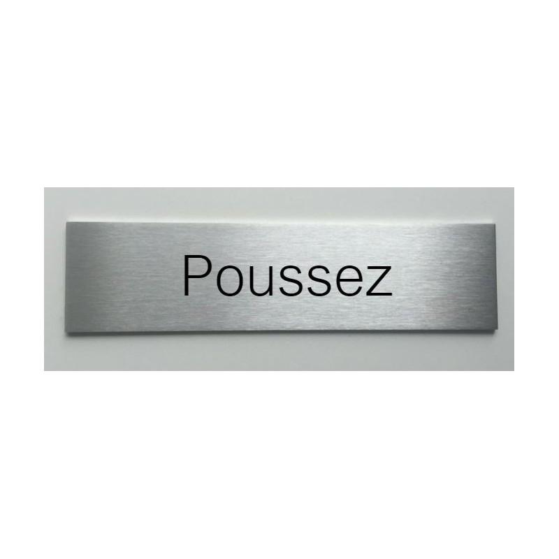 Plaque de porte d interieur inox brosse poussez 150x50 ou for Plaque inox brosse
