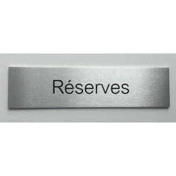 """Plaque de porte d'intérieur inox brossé """"Réserves"""" - 150x50 ou 200x50"""