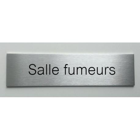 """Plaque de porte d'intérieur inox brossé """"Salle fumeurs"""" - 150x50 ou 200x50"""