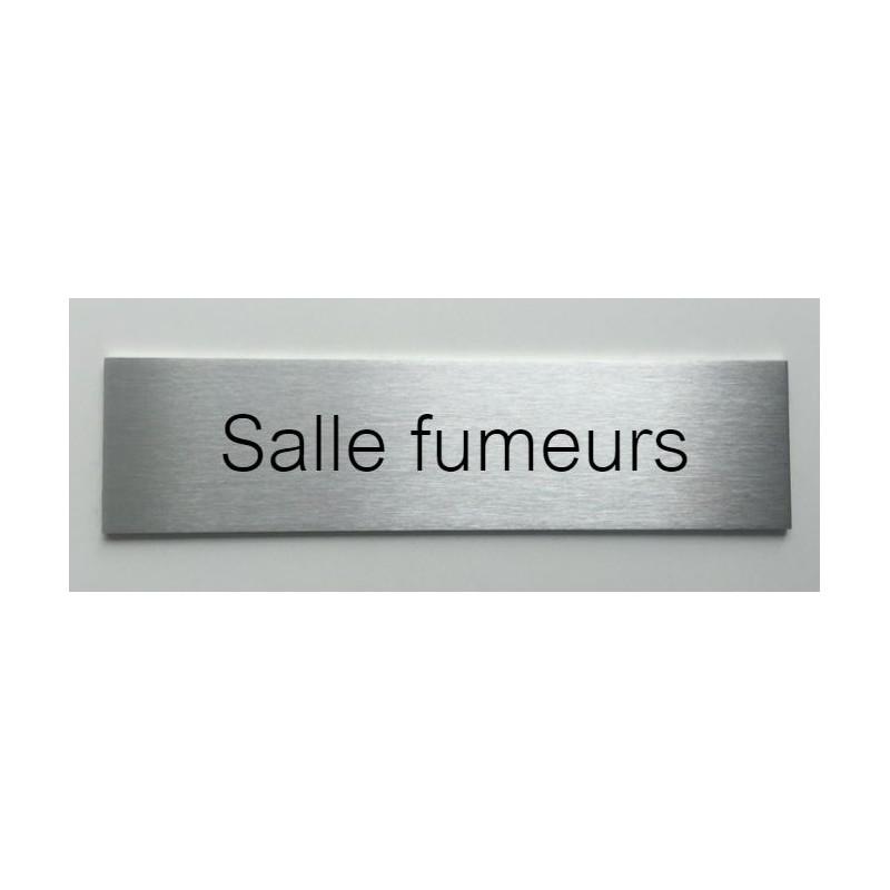 plaque de porte d interieur inox brosse salle fumeurs 150x50 ou 200x50. Black Bedroom Furniture Sets. Home Design Ideas