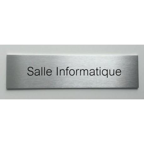 """Plaque de porte d'intérieur inox brossé """"Salle Informatique"""" - 150x50 ou 200x50"""