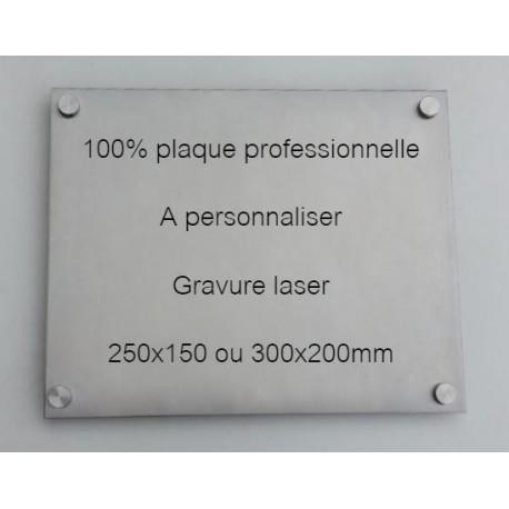 100% Plaque professionnelle à personnaliser 250x150 ou 300x200 inox brossé