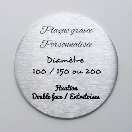 Plaque inox à personnaliser - Gravure laser - Diam100 / Diam150 / Diam200mm