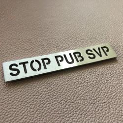 """Pictogramme """"STOP PUB SVP"""" 100x18mm"""
